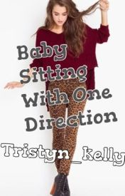 Baby Sitting with 1D by tristyn_kelly