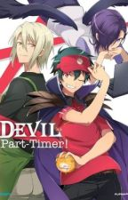 The Devil is a Part Timer RP~! by Demon_General