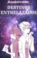 Hilo Rojo del Destino *Adrinette* by AlejandraFernndez221