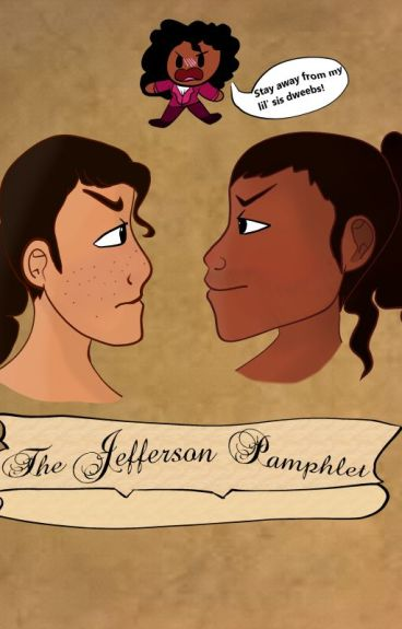 The Jefferson Pamphlet (Brother!Protective! Jefferson X Reader X Hamilsquad)