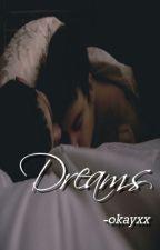 Dreams {mxm} by -okayxx