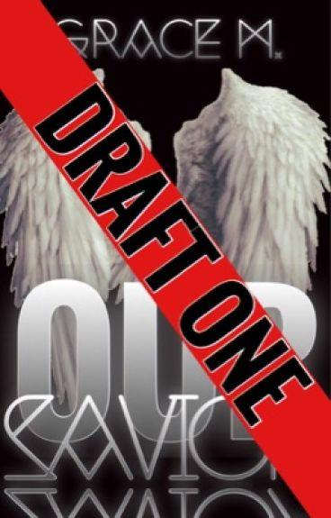 Our Savior (Draft One)