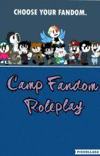 Camp Fandom (RP) by Hokage_Chan