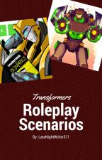 Transformers Roleplay Scenarios by SG_DawnChaser