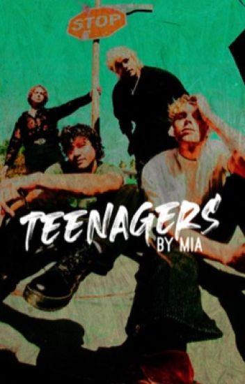 Teenagers // 5sos
