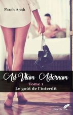 AD VITAM AETERNAM 1 (Sous contrat d'édition) by kitty-of-street