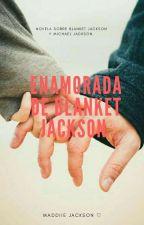 *Enamorada De Blanket* by MaddiieJackson