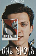 Tom Holland/Peter Parker||One-Shots by DamnHxlland