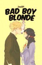 Bad Boy Blonde  by zeus1119