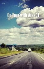 On Tour with Area 11 by OneWorldFangirl2003