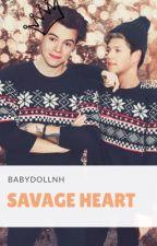 Savage Heart | N.S | by babydollnh