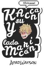 Kacchan Y Su Lado Maricon by ApadWatson
