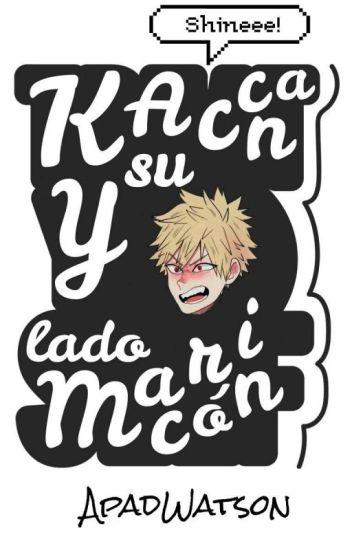 Kacchan Y Su Lado Maricon