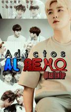 Adictos Al Sexo by FabiTeenTop
