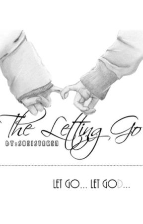 The Letting Go by Sheistaken