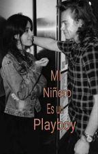 Mi niñero es un PlayBoy  (En Edición) by Skyler270