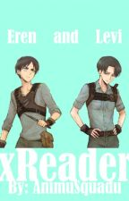 (Levi x Reader x Eren)-I'm Sorry [COMPLETED] by AnimuSquadu