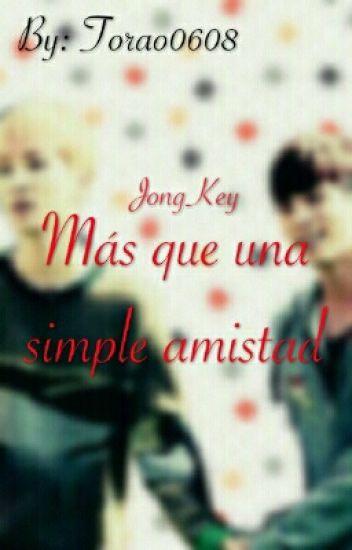 Más Que Una Simple Amistad/Jongkey
