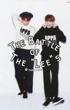 "The Battle Of The ""Lee""s [ON HOLD] by takoyaking"