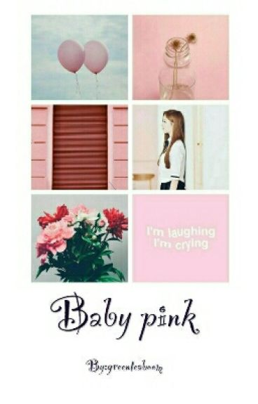 Baby Pink.