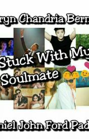 Stuck with my Soulmate [KathNielStory]  by pukskaysssss