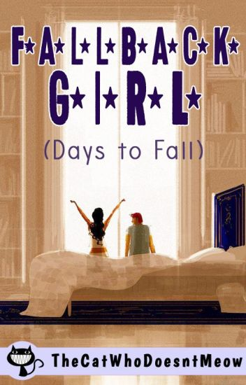 Fallback Girl : Days to Fall (Day Book)