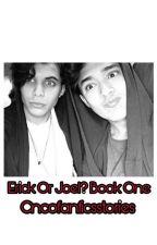 Erick Or Joel?  by Cncofanficsstories