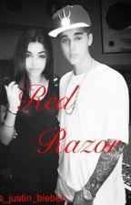 Red Razor  by _Mrs_justin_Bieber_