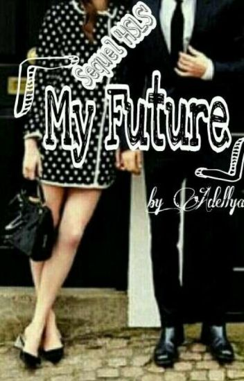My Future [ON GOING]