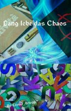 Lang lebe das Chaos! by Leonie_Arwen