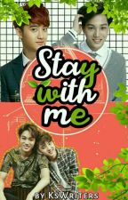 Kaisoo: Stay With Me by kswriters