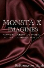 《MONSTA X Imagines》 by Kyungsoos_rituals