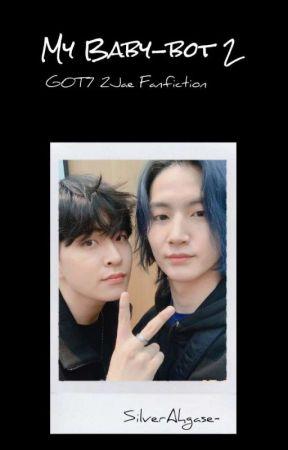 C] My Baby-bot 2 | Got7 2Jae Malay Fanfic - [New Fanfic] Sociopath