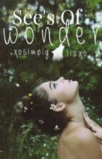 See's Of Wonder by XoSimplyLizXo