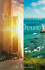 Un Monde Sur Deux by LokiTolmuir