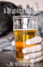 A Drunken Mistake: A Septiplier Fanfic by notsogrumpy