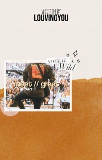 Meet & Greet 2 | mgc ✔️