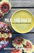 milk and haldi [harry styles] by hs1hadmeshook