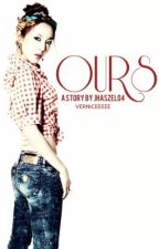 OURS (Nerdy Princess ♥♥ Part 3) *EDITING!* by jhaszel04