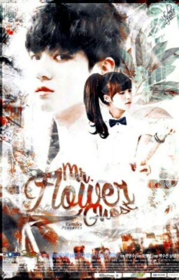 ^Mr Flower Ghost^ {COMPLETED}