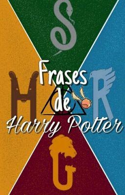 Frases Y Piropos Potterheads Hometown Wattpad