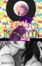 Tierna imperfección. (Adrinette Ver.) by Onew89ts94