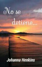 No se detiene...  (Concurso de DanielaCriadoNavarro) by JohannaHenkins