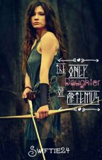 The Only Daughter of Artemis(Rewriting) by swiftie24