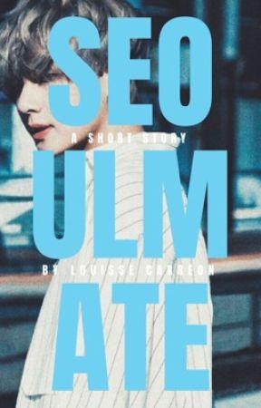 Seoulmate (Soulmate #1) by fallenbabybubu