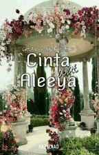 Cinta buat Aleeya by nadia_izatti