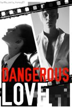 Dangerous Love |AG||JB|  (1&2) by _AriGrande2701