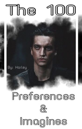 the 100 preferences & imagines - H.Q