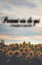 Portami Via Da Qui. by IamUniverser