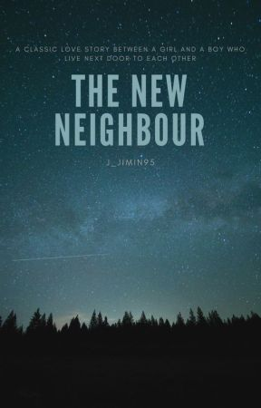 The New Neighbour by j_jimin95